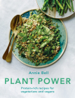 Plant Power: Protein-rich recipes for vegetarians and vegans Cover Image