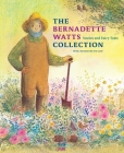 The Bernadette Watts Collection: Stories and Fairy Tales Cover Image