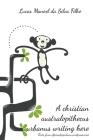 A christian australopithecus urbanus writing here: (Texts from oficinadopinduca.wordpress.com) Cover Image