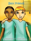 Best Friends: Inspirational Stories for Kids (Teaching Kids Friendship, Care & Loss) Cover Image