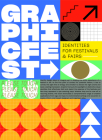 Graphic Fest: Identities for Festivals & Fairs Cover Image