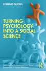 Turning Psychology Into a Social Science Cover Image