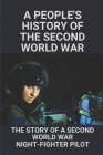 A People'S History Of The Second World War The Story Of A Second World War Night-fighter Pilot: How To Make Soap Cover Image