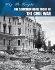 The Southern Home Front of the Civil War Cover Image