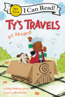 Ty's Travels: All Aboard! (My First I Can Read) Cover Image