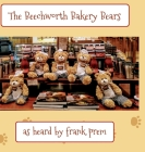 The Beechworth Bakery Bears: as overheard by . . . (Picture Poetry #2) Cover Image