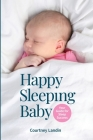 Happy Sleeping Baby - Your Guide for Sleep Success Cover Image