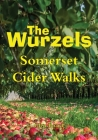 The Wurzels - Somerset Cider Walks Cover Image