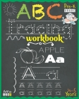 Abc Tracing Workbook for Pre-K (Ages 4 to 5): Alphabet tracing for preschoolers with fundamental prewriting practice exercises - 120 Tracing letters w Cover Image