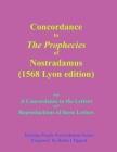 Concordance to The Prophecies of Nostradamus Cover Image