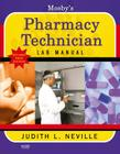 Mosby's Pharmacy Technician Lab Manual Revised Reprint Cover Image