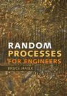 Random Processes for Engineers Cover Image