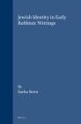 Jewish Identity in Early Rabbinic Writings (Arbeiten Zur Geschichte Des Antiken Judentums Und Des Urchri #23) Cover Image