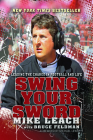 Swing Your Sword: Leading the Charge in Football and Life Cover Image