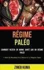 Régime Paléo: Comment Rester en Bonne Santé Sur Un Régime Paléo (1 Mois De Recettes Pour Découvrir Le Régime Paléo) Cover Image