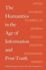 The Humanities in the Age of Information and Post-Truth Cover Image