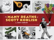 The Many Deaths of Scott Koblish Cover Image