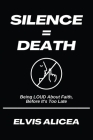 Silence = Death Cover Image