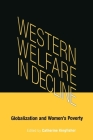 Western Welfare in Decline: Globalization and Women's Poverty Cover Image