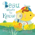 Beau Wants to Know Cover Image
