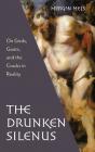 The Drunken Silenus Cover Image