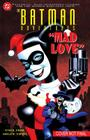 Batman Adventures: Mad Love Deluxe Edition Cover Image