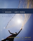 The Mission of God's People: A Biblical Theology of the Church's Mission (Biblical Theology for Life) Cover Image