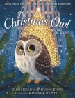 The Christmas Owl: Based on the True Story of a Little Owl Named Rockefeller Cover Image