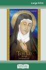 Saint Teresa of Avila: Devotions, Prayers & Living Wisdom (16pt Large Print Edition) Cover Image