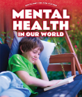 Mental Health in Our World Cover Image