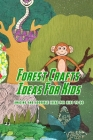 Forest Crafts Ideas For Kids: Book Of Eggs Easter Cover Image