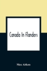 Canada In Flanders Cover Image