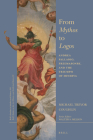 From Mythos to Logos: Andrea Palladio, Freemasonry, and the Triumph of Minerva (Brill's Studies in Intellectual History) Cover Image