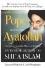 The Pope Meets the Ayatollah: An Introduction to Shi'a Islam Cover Image