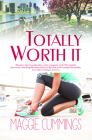 Totally Worth It Cover Image
