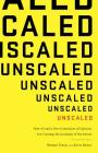 Unscaled: How AI and a New Generation of Upstarts Are Creating the Economy of the Future Cover Image