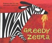 Greedy Zebra Cover Image