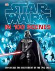 Star Wars in 100 Scenes Cover Image