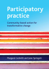 Participatory Practice: Community-Based Action for Transformative Change Cover Image