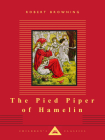 The Pied Piper of Hamelin (Everyman's Library Children's Classics Series) Cover Image