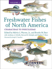 Freshwater Fishes of North America, 2: Volume 2: Characidae to Poeciliidae Cover Image