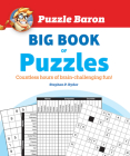 Puzzle Baron's Big Book of Puzzles: Countless Hours of Brain-Challenging Fun! Cover Image