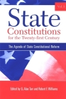 State Constitutions for the Twenty-First Century, Volume 3: The Agenda of State Constitutional Reform (SUNY Series in American Constitutionalism #3) Cover Image