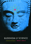 Buddhism and Science: A Guide for the Perplexed (Buddhism and Modernity) Cover Image