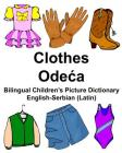 English-Serbian (Latin) Clothes Bilingual Children's Picture Dictionary Cover Image