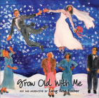 Grow Old with Me Cover Image
