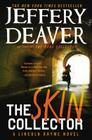 The Skin Collector (A Lincoln Rhyme Novel) Cover Image