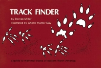 Track Finder: A Guide to Mammal Tracks of Eastern North America Cover Image