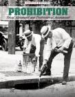 Prohibition: Social Movement and Controversial Amendment (American History) Cover Image
