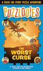 Puzzlooies! The Worst Curse: A Solve-the-Story Puzzle Adventure Cover Image